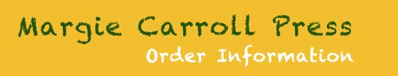 Order Information Margie Carroll Prress Childrens Books Header